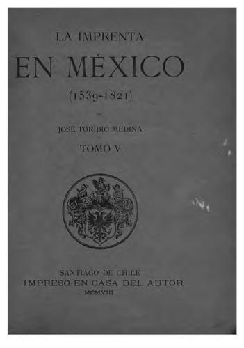 La imprenta en México, 1539-1821.