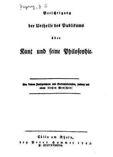 Berichtigung der Urtheile des Publikums über Kant und seine Philosophie.