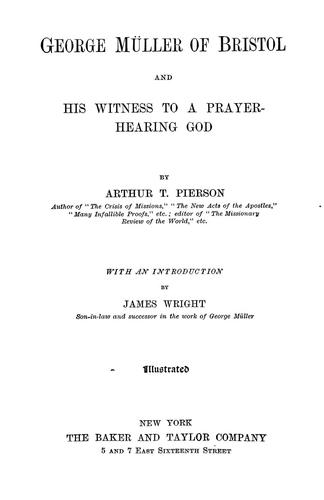 George Müller of Bristol and his witness to a prayer-hearing God