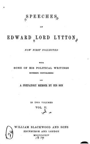 Speeches of Edward, lord Lytton