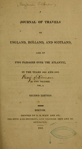 A journal of travels in England, Holland, and Scotland