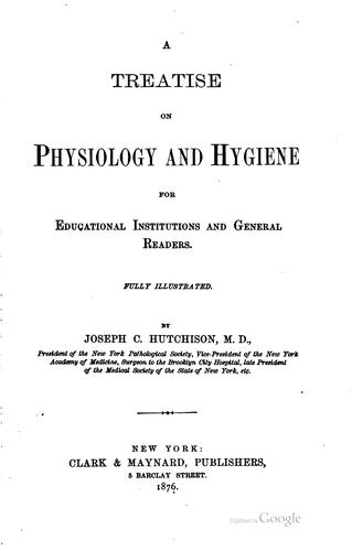 Download A treatise on physiology and hygiene for educational institutions and general readers