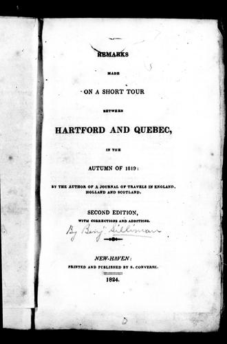 Remarks made on a short tour between Hartford and Quebec, in the autumn of 1819