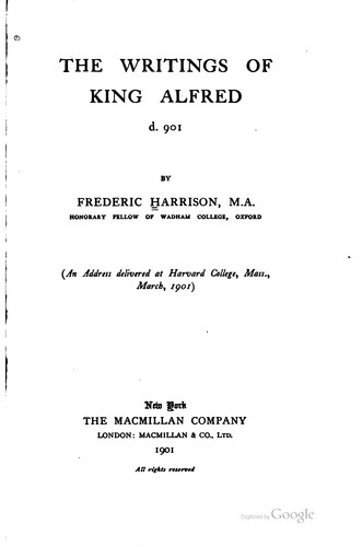 The writings of King Alfred, d. 901