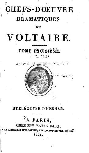 Chefs-d'oeuvre dramatiques de Voltaire …
