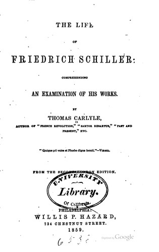 Life of Friedrich Schiller Comprehending an Examination of His Works