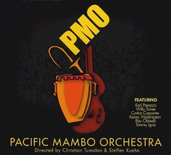 Pacific Mambo Orchestra - Muevete Con Prisa
