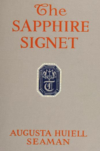 The sapphire signet by Augusta Huiell Seaman