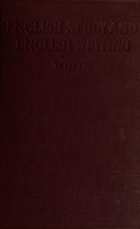 English study and English writing by Henry Adelbert White