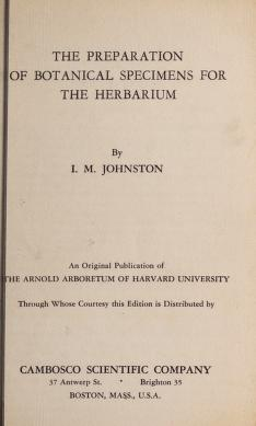 Cover of: The preparation of botanical specimens for the herbarium | I. M. Johnston
