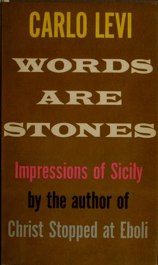 Words are stones by Carlo Levi