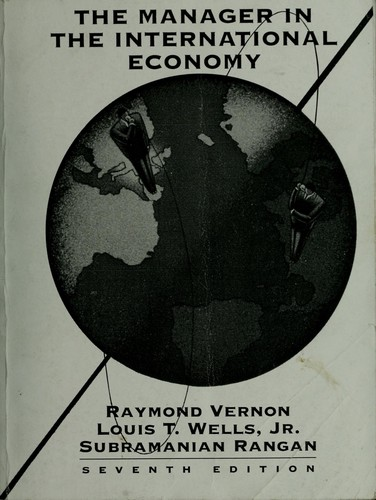 The manager in the international economy by Raymond Vernon