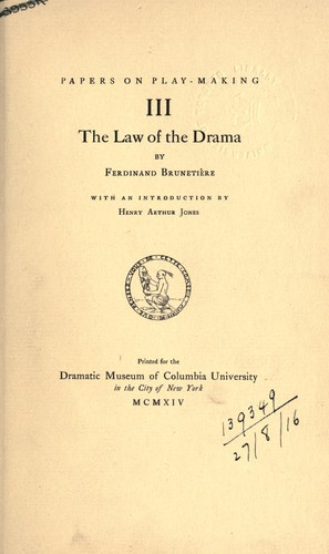 The law of the drama. by Ferdinand Brunetière