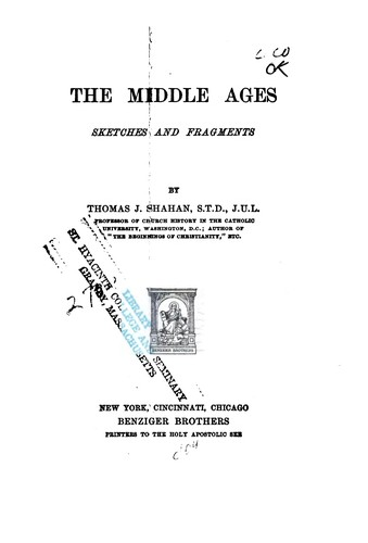 The Middle Ages by Thomas J. Shahan