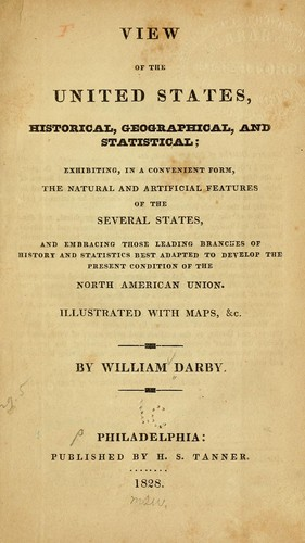 View of the United States, historical, geographical, and statistical by Darby, William