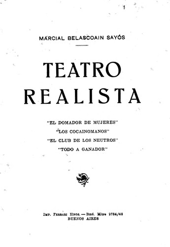 Teatro realista by Marcial Belascoain Sayós