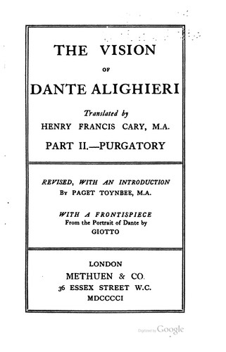 The vision of Dante ALighieri by Dante Alighieri