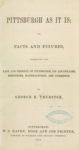 Pittsburgh as it is by George H. Thurston
