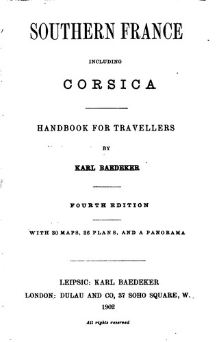 Southern France, Including Corsica: Handbook for Travellers by Karl Baedeker (Firm)