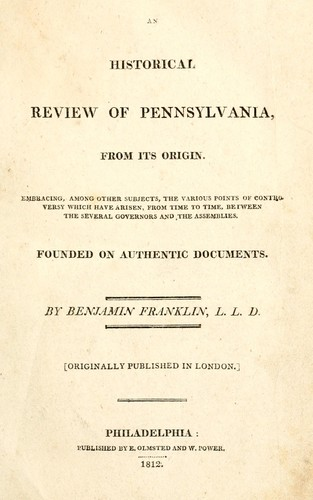 An historical review of Pennsylvania, from its origin by Richard Jackson, Benjamin Franklin