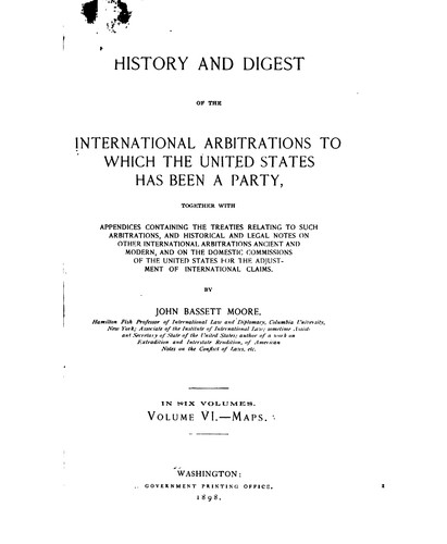 History and digest of the international arbitrations to which the United States has been a party